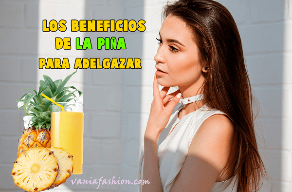 Beneficios de Consumir Piña para Adelgazar